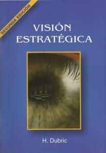 H. Dubric: Visión Estratégica.
